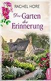 Der Garten der Erinnerung: Familiengeheimnis-Roman