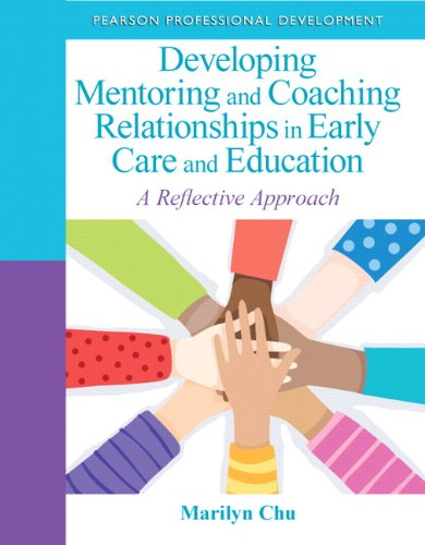Compare Textbook Prices for Developing Mentoring and Coaching Relationships in Early Care and Education: A Reflective Approach Practical Resources in ECE 1 Edition ISBN 8601419231706 by Chu, Marilyn