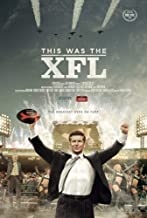 Espn Films 30 for 30 This Was The XFL