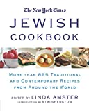 The New York Times Jewish Cookbook: More than 825 Traditional & Contemporary Recipes from Around the World (More than...
