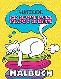 Furzende Katzen Malbuch: Lustige Ausmalbilder für Erwachsene und Kinder | Perfektes Antistress Geschenk für Katzenbesitzer