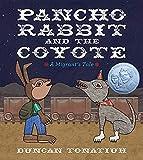 Pancho Rabbit and Coyote byDuncan Tonatiuh