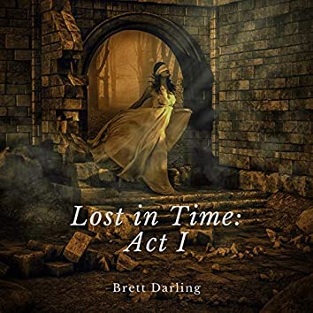Lost in Time: Act I
