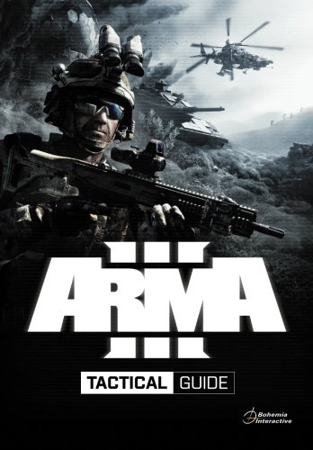 Arma 3 Tactical Guide: Dslyecxi's Arma3 Tactics, technieken, en procedures Guide