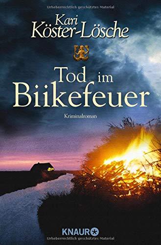 Tod im Biikefeuer: Kriminalroman (Die-Sönke-Hansen-Reihe, Band 5)