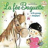 La fée Baguette et le pney magique - Dès 3 ans