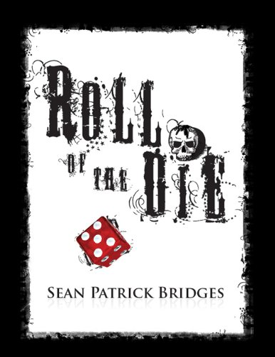 Roll Of The Die (English Edition)