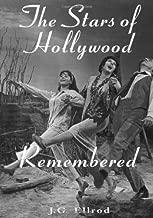 The Stars of Hollywood تتذكره: العمل biographies من 81Actors and actesses of the Golden Era ، 1920s-1950s
