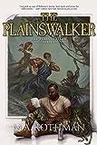 The Plainswalker (The Plainswalker Series Book 1)