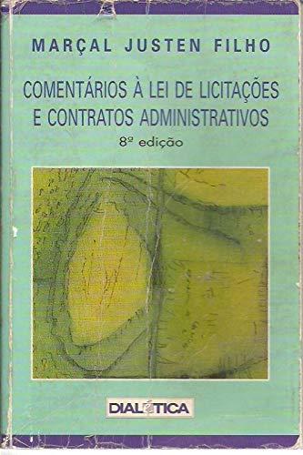 Comentarios a Lei de Licit Contr Adm 8ed 2000