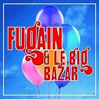 La Legende Du Big Bazar by Michel Et Le Big Bazar Fugain (2013-05-03)