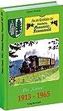 Aus der Geschichte der Kleinbahn Rennsteig-Frauenwald 1913-1965. Die Rennsteigbahn - Die Laura
