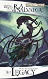 The Legacy (The Legend of Drizzt Book 7)