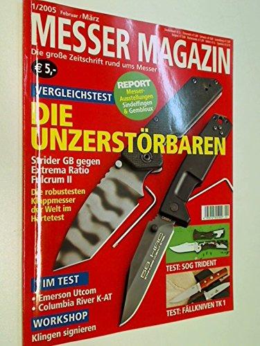 Messer Magazin Nr. 1 / 2005 Vergleichstest Klappmesser Strider GB gegen Extrema Ratio Fulcrum II