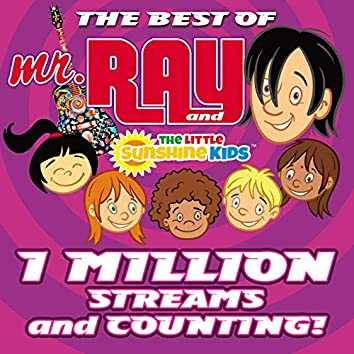 The Best of Mr. Ray and the Little Sunshine Kids - 1 Million Streams and Counting!