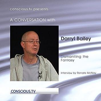 Darryl Bailey - Dismantling the Fantasy