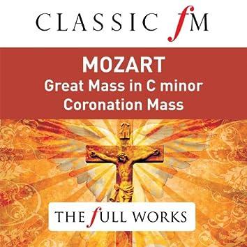 Mozart: Great Mass in C Minor; Coronation Mass (Classic FM: The Full Works)