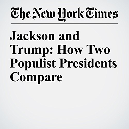 Jackson and Trump: How Two Populist Presidents Compare copertina