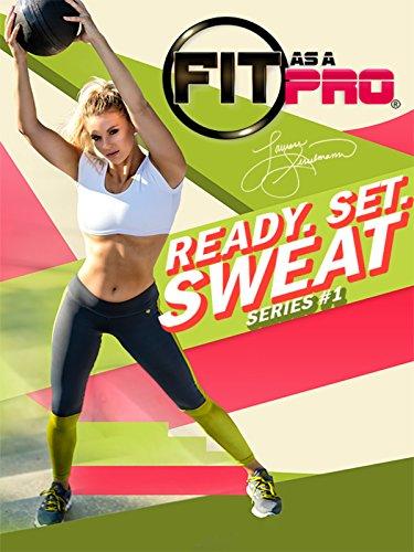 Fit As A Pro: Ready. Set. Sweat. Series No. 1 with Lauren Sesselmann