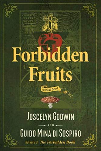Forbidden Fruits: An Occult Novel