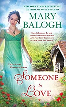 Someone To Love (The Westcott Series Book 1) by [Mary Balogh]
