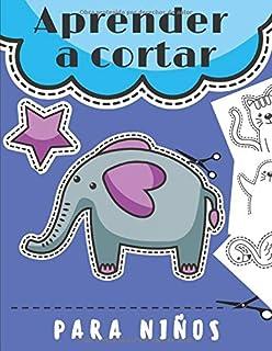 Aprender  a cortar para niños: libro de recortables niños | Libro de colorear & Recortar | Tijeras para niños Cortar - coloración | 75 páginas de gran formato.