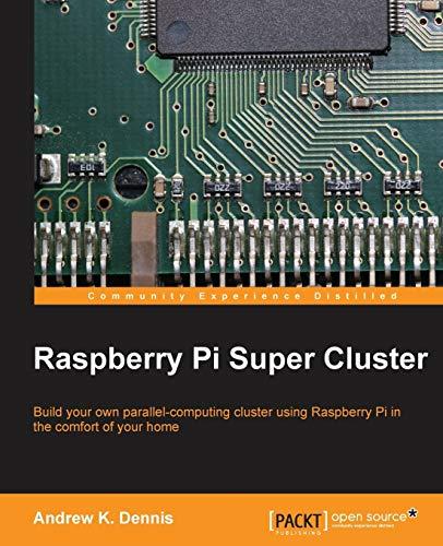 Raspberry Pi Super Cluster (English Edition)
