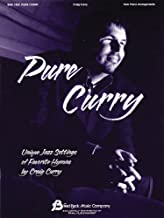 Pure Curry: Unique Jazz Settings of Favorite Hymns