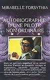Autobiographie d'une pilote non ordinaire