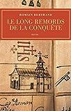 Le Long remords de la Conquête. Manille-Mexico-Madrid - L'affaire Diego de Avila (1577-1580)