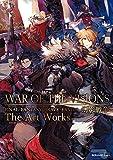WAR OF THE VISIONS ファイナルファンタジー ブレイブエクスヴィアス 幻影戦争 The Art Works (デジタル版SE-MOOK)