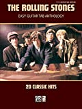 The Rolling Stones -- Easy Guitar TAB Anthology: 20 Classic Hits