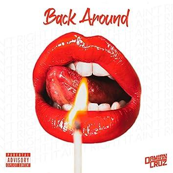 Back Around