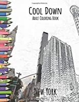 Cool Down - Adult Coloring Book: New York