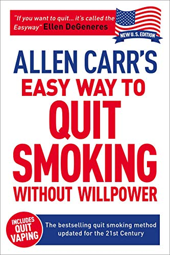 Allen Carr's Easy Way to Quit Smoking Without Willpower - Incudes Quit Vaping: The best-selling quit smoking method updated for the 21st century (Allen Carr's Easyway Book 5)