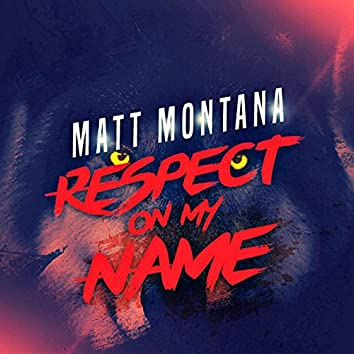 Respect on My Name