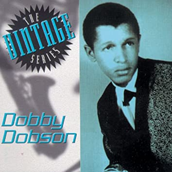 The Vintage Series: Dobby Dobson