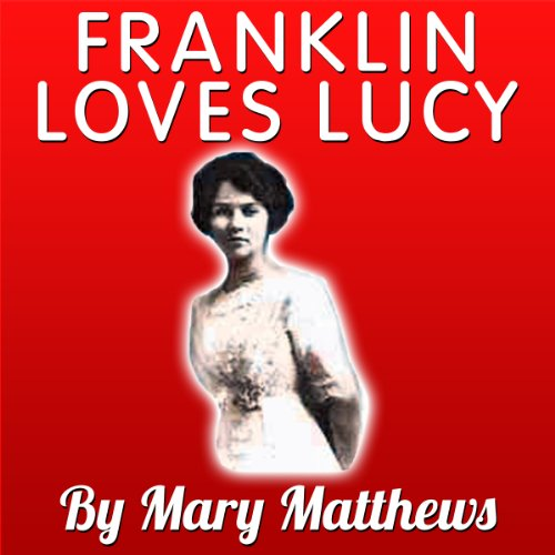 Franklin Loves Lucy audiobook cover art