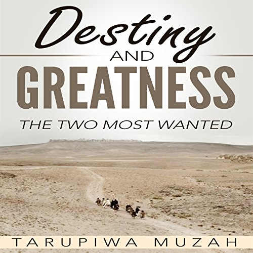 Destiny and Greatness audiobook cover art