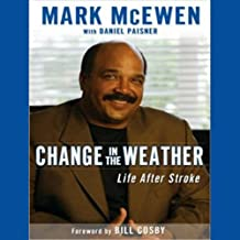 Change in the Weather: Life After Stroke