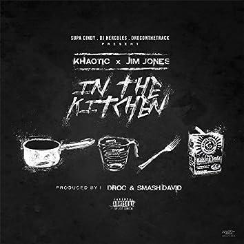 In the Kitchen (feat. Khaotic & Jim Jones) - Single