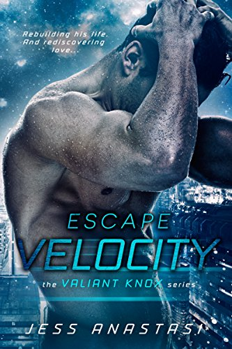 Escape Velocity (Valiant Knox Book 1) by [Jess Anastasi]