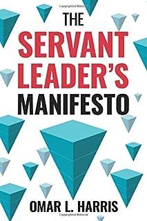 Sponsored Ad - The Servant Leader`s Manifesto