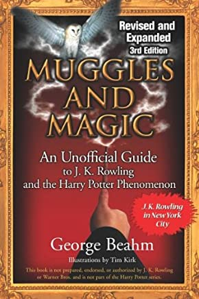 [(Muggles and Magic: An Unofficial Guide to J.K. Rowling and the Harry Potter Phenomenon )] [Author: George Beahm] [Mar-2007]