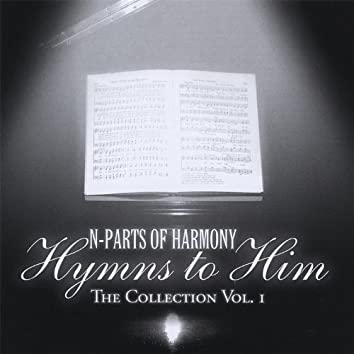 Hymns to Him the Collection Vol 1