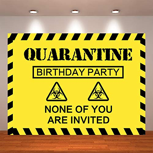 Crefelicid 7x5ft Quarantine Birthday Party Backdrop Yellow None of You are Invited Sign Banner 2020 Quarantined Birthday Background Photography Props