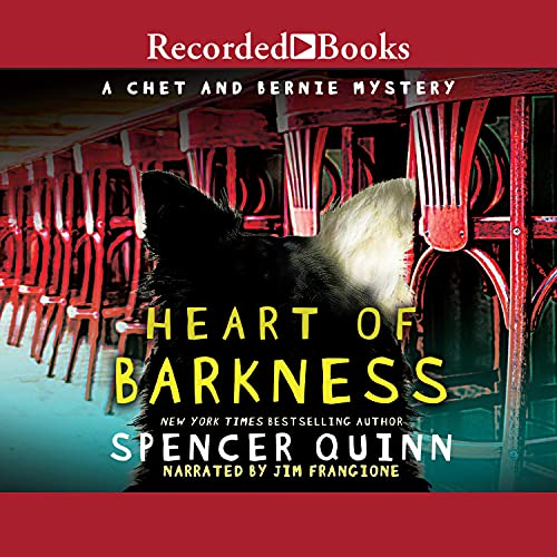 Heart of Barkness Audiobook By Spencer Quinn cover art