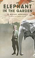 An Elephant in the Garden (Oberon Modern Plays)