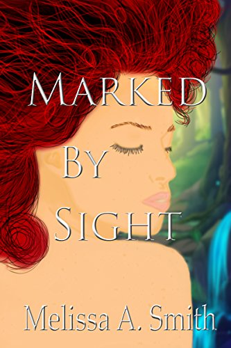 Marked By Sight (English Edition)