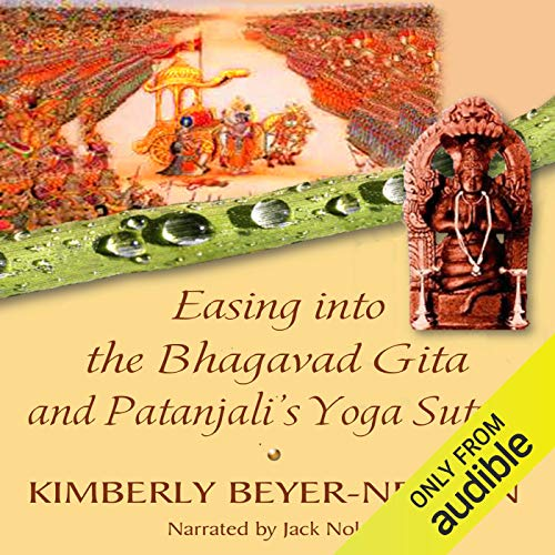 Easing into the Bhagavad Gita and Patanjali's Yoga Sutras cover art